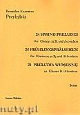 Okładka: Przybylski Bronisław Kazimierz, 24 Preludia wiosenne na klarnet B i akordeon