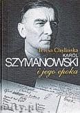 Ok�adka: Chyli�ska Teresa, Szymanowski i jego epoka. Komplet trzech tom�w