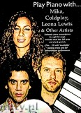 Okładka: Różni, Play Piano With... Mika, Coldplay, Leona Lewis And Other Artists