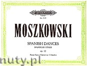 Ok�adka: Moszkowski Maurycy, Spanish Dances Op. 12 for Piano - 4 Hands