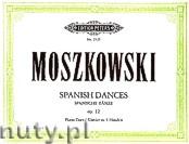 Okładka: Moszkowski Maurycy, Spanish Dances Op. 12 for Piano - 4 Hands