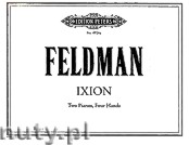 Okładka: Feldman Morton, Ixion for Two Pianos, Four Hands