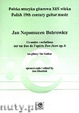 Ok�adka: Bobrowicz Jan Nepomucen, Grandes variations sur un duo de l'opera Don Juan op. 6 for Guitar