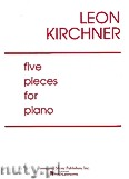 Ok�adka: Kirchner Leon, Five Pieces For Piano