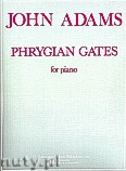 Okładka: Adams John, Phrygian Gates for Piano