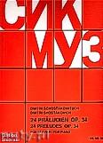Ok�adka: Szostakowicz Dymitr, 24 Preludes, Op. 34 for Piano