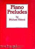 Ok�adka: Valenti Michael, Piano Preludes