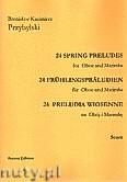 Ok�adka: Przybylski Bronis�aw Kazimierz, 24 Preludia wiosenne na ob�j i marimb� (partytura + g�osy)