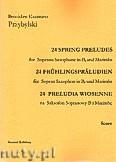 Okładka: Przybylski Bronisław Kazimierz, 24 Preludia wiosenne na saksofon sopranowy B i marimbę (partytura + głosy)