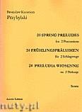 Okładka: Przybylski Bronisław Kazimierz, 24 Preludia wiosenne na 2 perkusje (partytura + głosy)