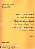 Okładka: Przybylski Bronisław Kazimierz, 24 Preludia wiosenne na klarnet B i skrzypce (partytura + głosy)