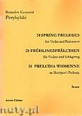 Okładka: Przybylski Bronisław Kazimierz, 24 Preludia wiosenne na skrzypce i perkusję (partytura + głosy)