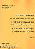 Okładka: Przybylski Bronisław Kazimierz, 24 Preludia wiosenne na saksofon sopranowy B i skrzypce (partytura + głosy)