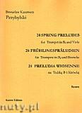 Okładka: Przybylski Bronisław Kazimierz, 24 Preludia wiosenne na trąbkę B i altówkę (partytura + głosy)