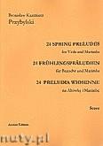 Ok�adka: Przybylski Bronis�aw Kazimierz, 24 Preludia wiosenne na alt�wk� i marimb� (partytura + g�osy)