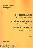 Okładka: Przybylski Bronisław Kazimierz, 24 Preludia wiosenne na fagot i wiolonczelę (partytura + głosy)