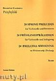 Okładka: Przybylski Bronisław Kazimierz, 24 Preludia wiosenne na wiolonczelę i perkusję (partytura + głosy)