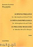 Okładka: Przybylski Bronisław Kazimierz, 24 Preludia wiosenne na saksofon altowy Es i skrzypce (partytura + głosy)