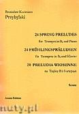 Okładka: Przybylski Bronisław Kazimierz, 24 Preludia wiosenne na trąbkę B i fortepian (partytura + głosy)