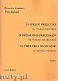 Ok�adka: Przybylski Bronis�aw Kazimierz, 24 Preludia wiosenne na alt�wk� i akordeon (partytura + g�osy)
