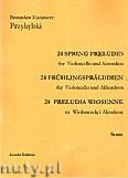 Okładka: Przybylski Bronisław Kazimierz, 24 Preludia wiosenne na wiolonczelę i akordeon (partytura + głosy)