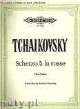 Ok�adka: Czajkowski Piotr, Scherzo a la russe op.1