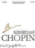Okładka: Chopin Fryderyk, Koncert f-moll op. 21, wersja koncertowa (partytura). Seria B, utwory wydane pośmiertnie, tom VIIIb