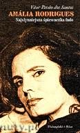 Okładka: Santos Vtor Pavo dos, Amália Rodrigues - najsłynniejsza śpiewaczka fado