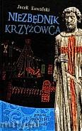 Okładka: Kowalski Jacek, Niezbędnik Krzyżowca