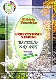 Okładka: Buczyńska Elżbieta, Uroczystości szkolne Na cztery pory roku