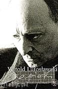 Ok�adka: Skowron Zbigniew, Witold Lutos�awski, Zapiski