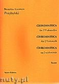 Okładka: Przybylski Bronisław Kazimierz, Chromatica na 2 wiolonczele (partytura + głosy, ca 2')