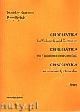 Okładka: Przybylski Bronisław Kazimierz, Chromatica na wiolonczelę i kontrabas (partytura + głosy, ca 2')