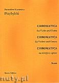Okładka: Przybylski Bronisław Kazimierz, Chromatica na skrzypce i gitarę (partytura + głosy, ca 2')