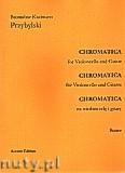 Okładka: Przybylski Bronisław Kazimierz, Chromatica na wiolonczelę i gitarę (partytura + głosy, ca 2')