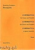 Okładka: Przybylski Bronisław Kazimierz, Chromatica na gitarę i marimbę (partytura + głosy, ca 2')