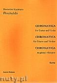 Okładka: Przybylski Bronisław Kazimierz, Chromatica na gitarę i skrzypce (partytura + głosy, ca 2')