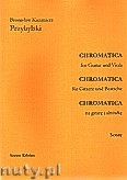 Ok�adka: Przybylski Bronis�aw Kazimierz, Chromatica na gitar� i alt�wk� (partytura + g�osy, ca 2')