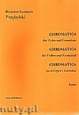 Okładka: Przybylski Bronisław Kazimierz, Chromatica na skrzypce i kontrabas (partytura + głosy, ca 2')