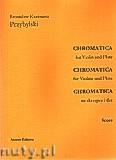 Ok�adka: Przybylski Bronis�aw Kazimierz, Chromatica na skrzypce i flet (partytura + g�osy, ca 2')