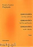 Ok�adka: Przybylski Bronis�aw Kazimierz, Chromatica na flet i alt�wk� (partytura + g�osy, ca 2')