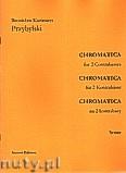 Okładka: Przybylski Bronisław Kazimierz, Chromatica na 2 kontrabasy (partytura + głosy, ca 2')