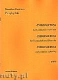 Ok�adka: Przybylski Bronis�aw Kazimierz, Chromatica na kontrabas i alt�wk� (partytura + g�osy, ca 2')