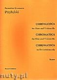 Okładka: Przybylski Bronisław Kazimierz, Chromatica na flet i wiolonczelę (partytura + głosy, ca 2')