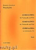 Okładka: Przybylski Bronisław Kazimierz, Chromatica na wiolonczelę i flet (partytura + głosy, ca 2')