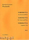 Okładka: Przybylski Bronisław Kazimierz, Chromatica na gitarę i obój (partytura + głosy, ca 2')