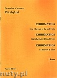 Ok�adka: Przybylski Bronis�aw Kazimierz, Chromatica na klarnet B i flet (partytura + g�osy, ca 2')