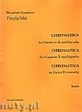 Ok�adka: Przybylski Bronis�aw Kazimierz, Chromatica na klarnet B i marimb� (partytura + g�osy, ca 2')