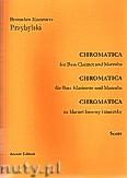 Okładka: Przybylski Bronisław Kazimierz, Chromatica na klarnet basowy i marimbę (partytura + głosy, ca 2')