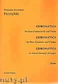 Okładka: Przybylski Bronisław Kazimierz, Chromatica na klarnet basowy i skrzypce (partytura + głosy, ca 2')